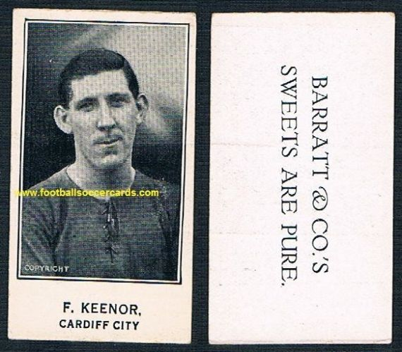 1926 GLOSSY Keenor Cardiff C Barratt Pure Sweets card